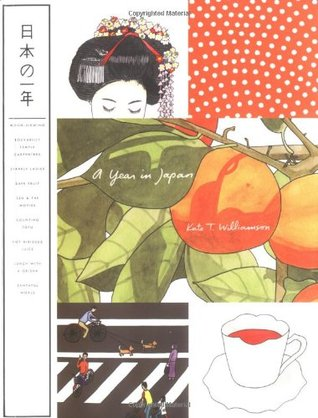 A Year in Japan by Kate T. Williamson