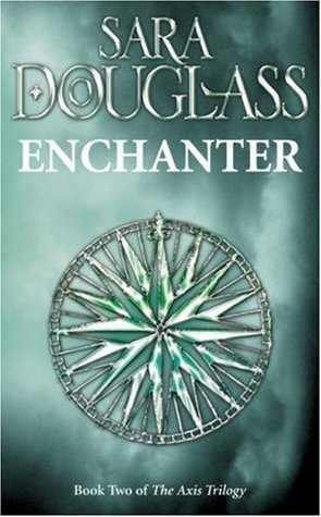 Enchanter by Sara Douglass