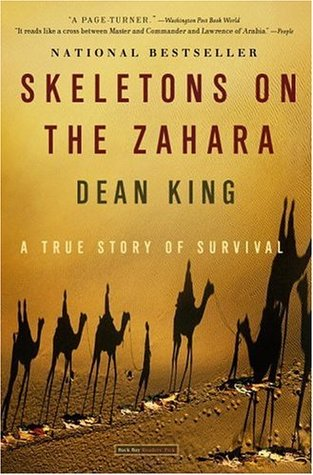 Skeletons on the Zahara by Dean King
