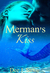 Merman's Kiss (Merman's Kiss, Book 1)