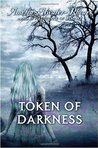 Token of Darkness (Den of Shadows, #6)