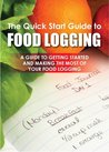 The Quick Start Guide to Food Logging