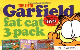 The Fifth Garfield Fat Cat 3-Pack (Garfield food for thought, Garfield swallows his pride, Garfield world wide)