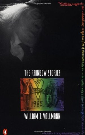 The Rainbow Stories by William T. Vollmann