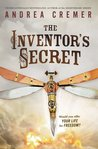 The Inventor's Secret (The Inventor's Secret, #1)