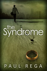 The Syndrome by Paul Rega