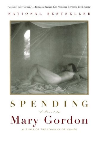 Spending by Mary Gordon