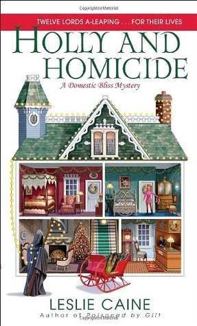 Holly and Homicide (A Domestic Bliss Mystery, #7)