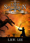 Andy Smithson Blast of the Dragon's Fury Book 1