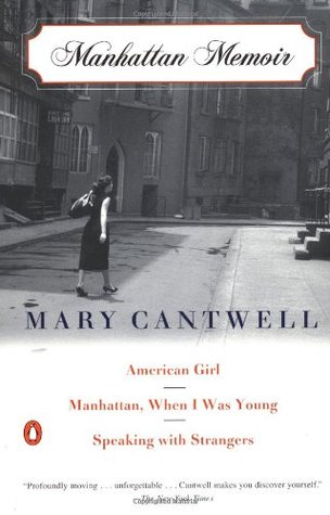 Manhattan Memoir by Mary Cantwell