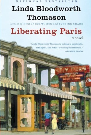 Liberating Paris by Linda Bloodworth Thomason