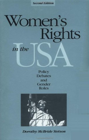 Women's Rights in the U.S.A.: Policy Debates and Gender Roles