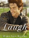 Laugh (Burnside, #2)