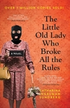 The Little Old Lady Who Broke All the Rules