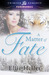 A Matter of Fate by Ellie Heller