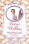 Betsy's Wedding by Maud Hart Lovelace