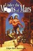 Under the Moons of Mars (Barsoom, #1-3)
