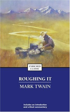 Roughing It (Enriched Classic)