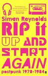 Rip it Up and Start Again: Post Punk 1978-1984