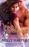 A Witch's Handbook of Kisses and Curses (Half Moon Hollow, #2)