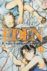 Eden: It's an Endless World, Volume 1 (Eden: It's an Endless World!, #1)