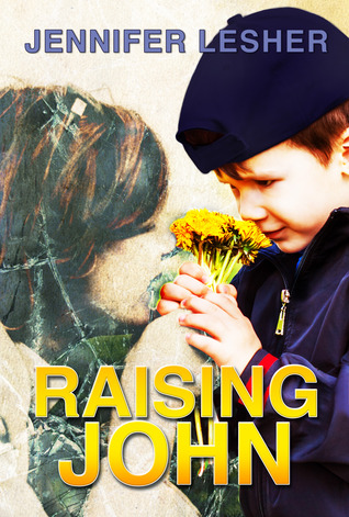 Raising John by Jennifer Lesher