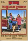 The Mystery in San Francisco (The Boxcar Children, #57)