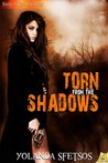 Torn from the Shadows (Sierra Fox, #4)