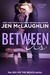 Between Us by Jen McLaughlin