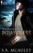 Powerless by S.A. McAuley