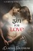 Sin For Love by Claudia Bradshaw