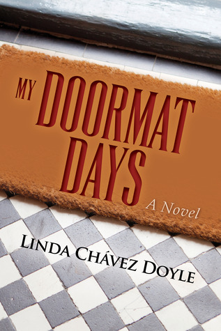 My Doormat Days by Linda Chavez Doyle