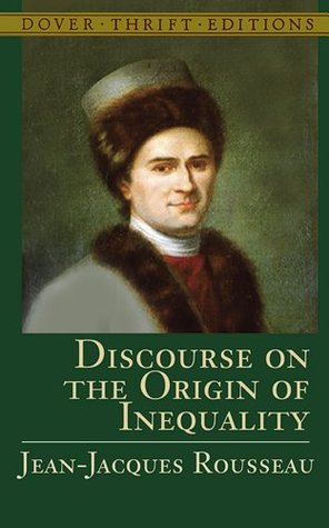 Discourse on the Origin of Inequality by Jean-Jacques Rousseau