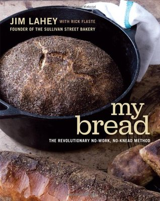 My Bread by Jim Lahey