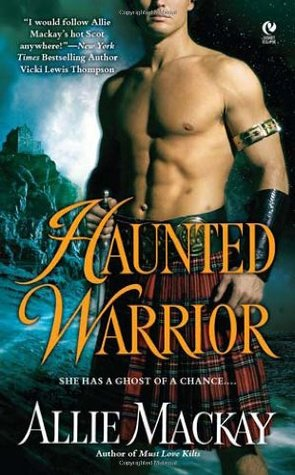 Haunted Warrior by Allie Mackay