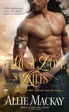 Must Love Kilts (Highlander, #5)