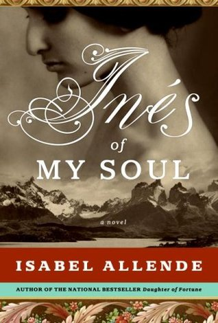 Inés of My Soul by Isabel Allende