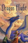 Dragon Flight by Jessica Day George