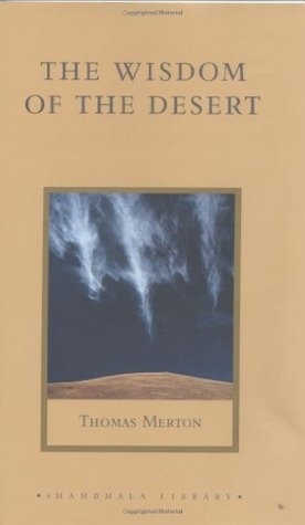 The Wisdom of the Desert by Thomas Merton