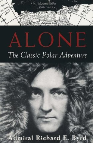 Alone by Richard Evelyn Byrd