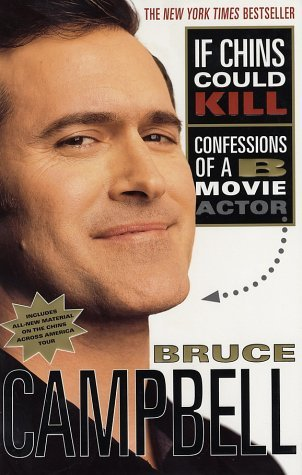 If Chins Could Kill by Bruce Campbell