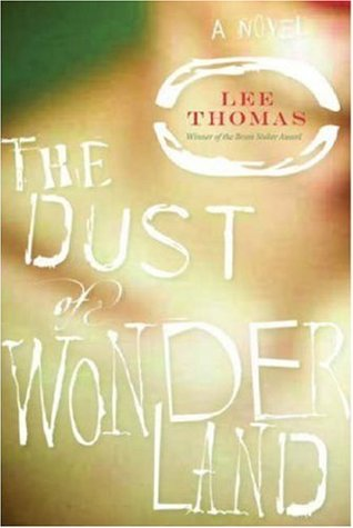 The Dust of Wonderland by Lee Thomas