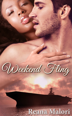 Weekend Fling by Reana Malori