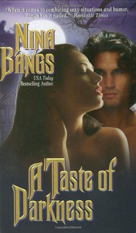 A Taste of Darkness by Nina Bangs
