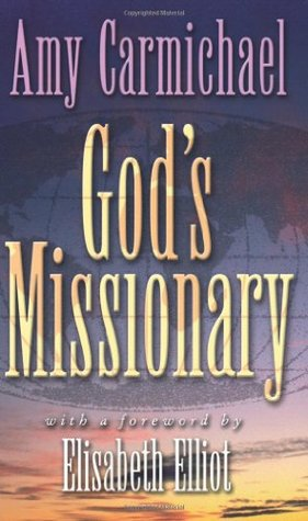God's Missionary by Amy Carmichael