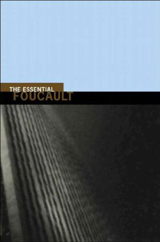 The Essential Foucault by Michel Foucault