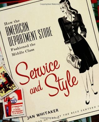 Service and Style by Jan  Whitaker