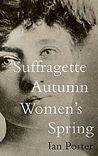 Suffragette Autumn Women's Spring