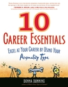 10 Career Essentials: Excel at Your Career by Using Your Personality Type