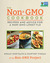 The Non-GMO Cookbook: Recipes and Advice for a Non-GMO Lifestyle